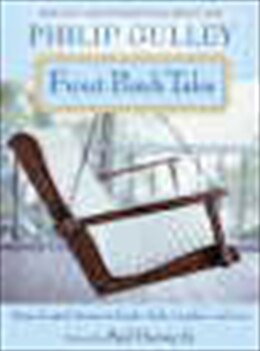 Book Front Porch Tales: Warm Hearted Stories Of Family, Faith, Laughter And Love by Philip Gulley