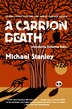 A Carrion Death: Introducing Detective Kubu by Michael Stanley