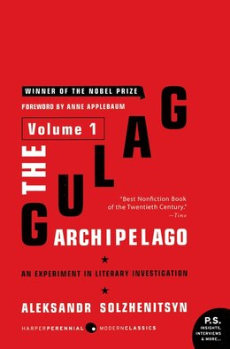 Book The Gulag Archipelago Volume 1: An Experiment in Literary Investigation by Aleksandr I. Solzhenitsyn