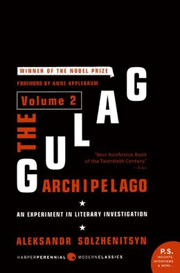 Book The Gulag Archipelago Volume 2: An Experiment in Literary Investigation by Aleksandr I. Solzhenitsyn