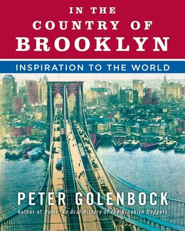 Book In The Country Of Brooklyn: Inspiration to the World by Peter Golenbock