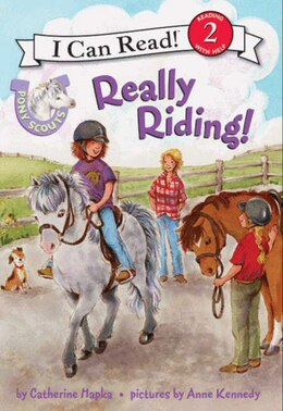 Book Pony Scouts: Really Riding!: Really Riding! by Catherine Hapka