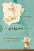 The Air Between Us: A Novel