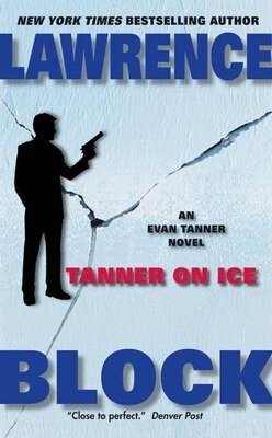 Book Tanner On Ice by Lawrence Block