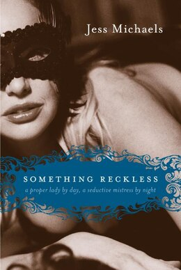 Book Something Reckless by Jess Michaels