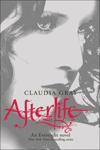 Afterlife: An Evernight Novel
