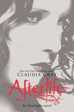 Book Afterlife: An Evernight Novel by Claudia Gray