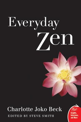 Book Everyday Zen: Love and Work by Charlotte J. Beck