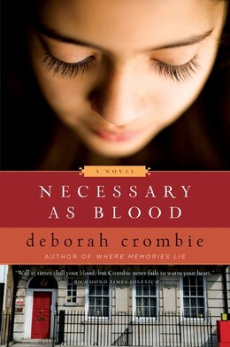 Book Necessary As Blood: A Novel by Deborah Crombie