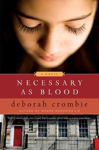 Necessary As Blood: A Novel