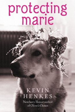 Book Protecting Marie by Kevin Henkes