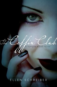 Vampire Kisses 5: The Coffin Club: The Coffin Club