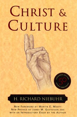 Book Christ And Culture by H. Richard Niebuhr