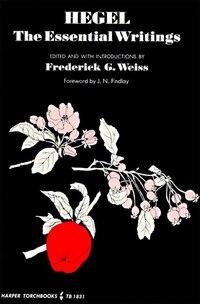 Hegel: The Essential Writings