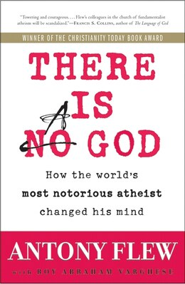 Book There is a God: How the World's Most Notorious Atheist Changed His Mind by Antony Flew