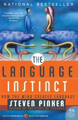 Book The Language Instinct: How the Mind Creates Language by Steven Pinker
