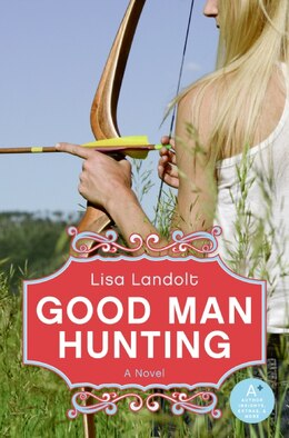 Book Good Man Hunting by Lisa Landolt