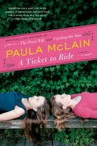 A Ticket To Ride: A Novel