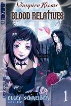 Vampire Kisses: Blood Relatives, Volume I: Blood Relatives Volume I