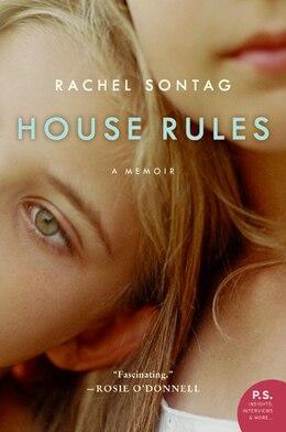 Book House Rules: A Memoir by Rachel Sontag