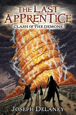 Book The Last Apprentice: Clash Of The Demons (book 6): Clash Of The Demons by Joseph Delaney