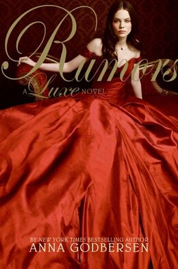 Book Rumors: A Luxe Novel by Anna Godbersen