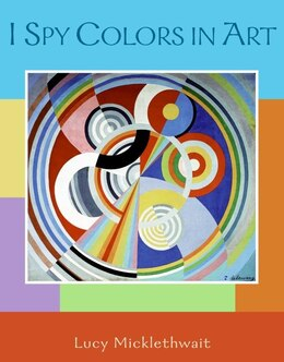 Book I Spy Colors in Art by Lucy Micklethwait