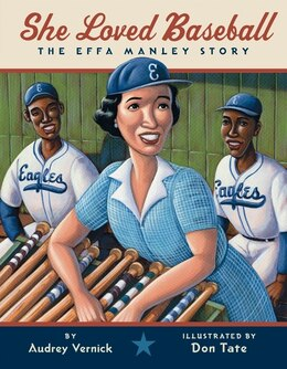 Book She Loved Baseball: The Effa Manley Story by Audrey Vernick