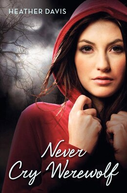 Book Never Cry Werewolf by Heather Davis