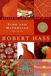 Time And Materials: Poems 1997-2005
