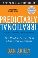 Book Predictably Irrational, Revised And Expanded Edition: The Hidden Forces That Shape Our Decisions by Dan Ariely