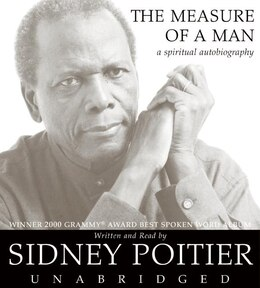 Book The Measure Of A Man Cd: A Spiritual Autobiography by Sidney Poitier