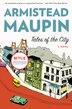 Tales Of The City: A Novel by Armistead Maupin