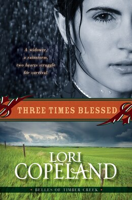 Book Three Times Blessed (belles Of Timber Creek, Book 2) by Lori Copeland