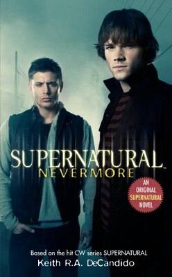 Book Supernatural: Nevermore: Nevermore by Keith R.A. DeCandido