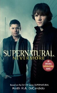 Supernatural: Nevermore: Nevermore