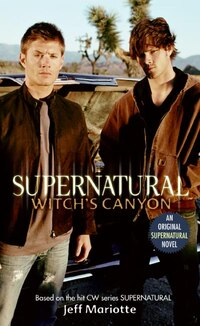Supernatural: Witch's Canyon: Witch's Canyon
