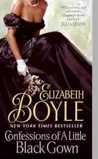 Confessions of A Little Black Gown de Elizabeth Boyle