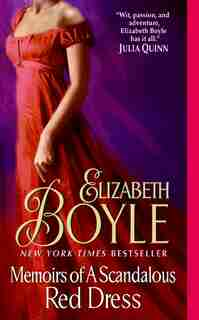 Memoirs of A Scandalous Red Dress by Elizabeth Boyle