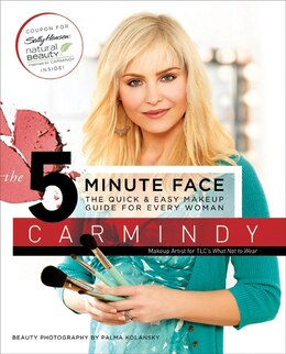 Book The 5-Minute Face: The Quick & Easy Makeup Guide for Every Woman by Carmindy
