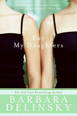 Book For My Daughter by Barbara Delinsky