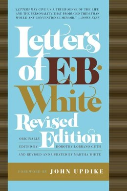 Book Letters Of E. B. White by E. B. White