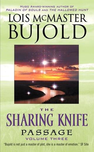 The Sharing Knife, Volume Three: Passage de Lois Mcmaster Bujold