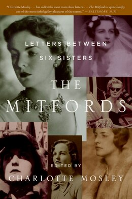 Book The Mitfords: Letters Between Six Sisters by Charlotte Mosley