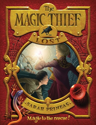 The Magic Thief: Lost: Lost by Sarah Prineas