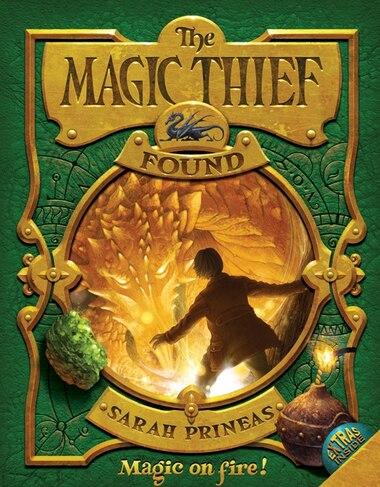 The Magic Thief: Found: Found by Sarah Prineas
