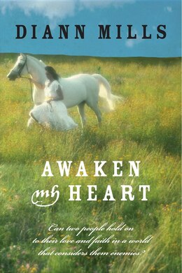 Book Awaken My Heart by Diann Mills