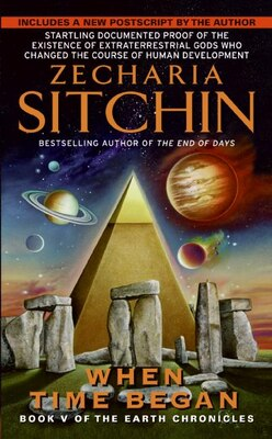 Book When Time Began: Book V of the Earth Chronicles by Zecharia Sitchin