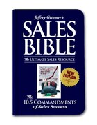 The Sales Bible New Ed: The Ultimate Sales Resource