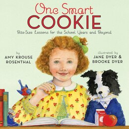 Book One Smart Cookie: Bite-Size Lessons for the School Years and Beyond by Amy Krouse Rosenthal